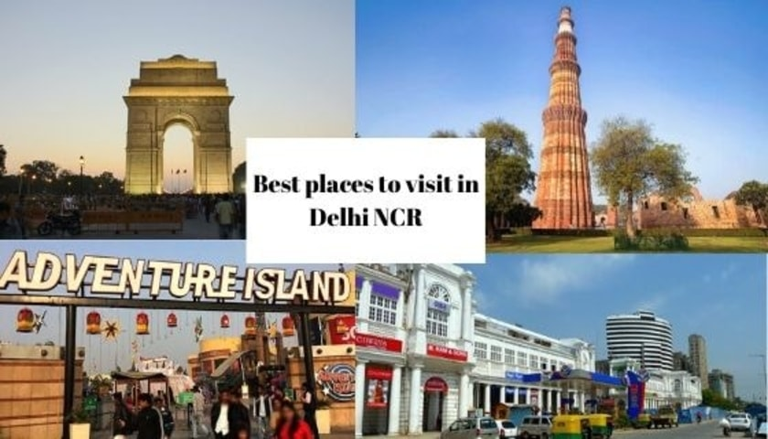 Best & Famous Places to Visit in Delhi NCR
